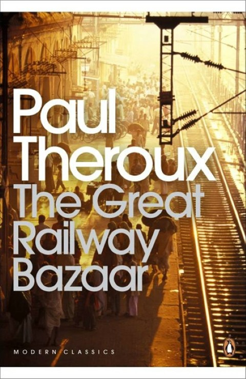 The Great Railway Bazaar, di Paul Theroux (1975)